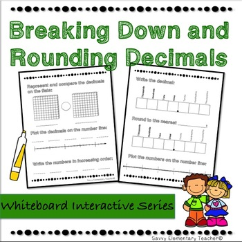 Breaking Down Decimals & Rounding Interactive Whiteboard *Reinforcement*