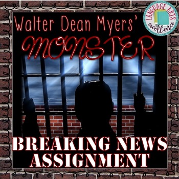 Monster (Myers) - Breaking News Article Assignment