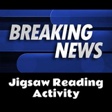 Breaking News Jigsaw Reading Activity