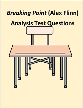 Breaking Point by Alex Flinn Writing Prompts for a Test/Quiz