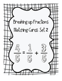 Breaking Up Fractions Matching Cards set 2
