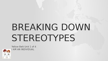 Breaking down stereotypes [Yellow Belt 1 of 4] FREE
