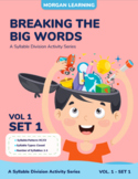 Breaking the Big Words: Syllable Division Activity Set 1 (