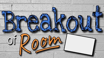 Breakout Activity: Writing and Solving Expressions with Variables
