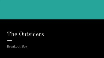 Breakout Box - The Outsiders