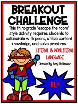 Breakout Challenge- Reading Literature (Literal and Nonliteral Language)