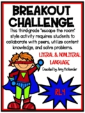 Breakout Challenge- Reading Literature (Literal and Nonlit