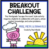 Breakout Challenge- Reading Literature (Prose, Poetry, and Drama)