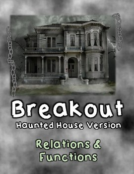 Breakout Escape Room Haunted House Algebra Relations and Functions