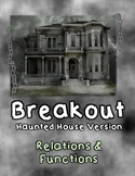 Breakout Escape Room Haunted House Algebra Relations and F