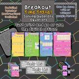 Breakout Escape Room Time Travel Algebra Topic Solving Quadratic Equations