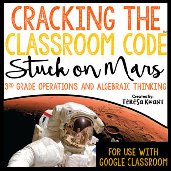Cracking the Classroom Code™ 3rd Grade Operations and Algebraic Thinking