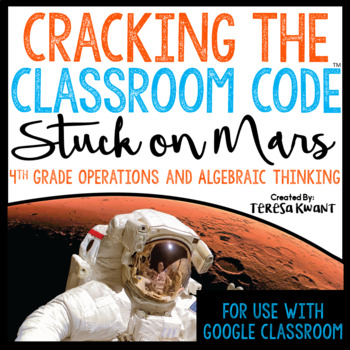Cracking the Classroom Code 4th Grade Operations and Algebraic Thinking