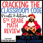 Cracking the Classroom Code 5th Grade Math Review Game Escape Room