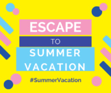 Breakout to Summer Vacation