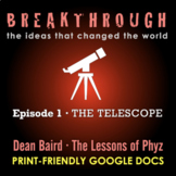 Breakthrough Episode 1: The Telescope · Video Question Set