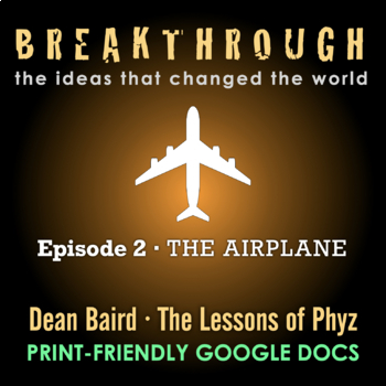 Breakthrough: The Ideas That Changed the World - Episode 2: The Airplane