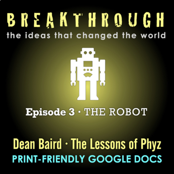 Breakthrough: The Ideas That Changed the World - Episode 3: The Robot