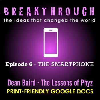 Breakthrough Episode 6: The Smartphone - Video Question Set