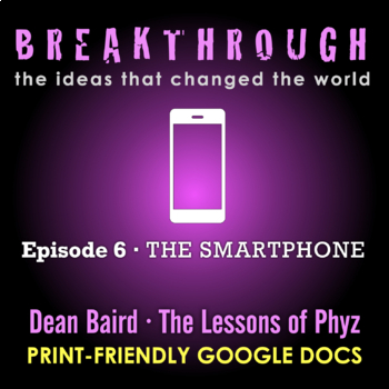 Breakthrough: The Ideas That Changed the World - Episode 6: The Smartphone