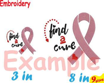 Breast Cancer Ribbon Embroidery Machine 4x4 5x7 hoop Stiches find a cure 100b