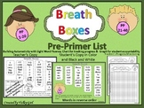 Breath boxes for automaticity of Pre-Primer word list