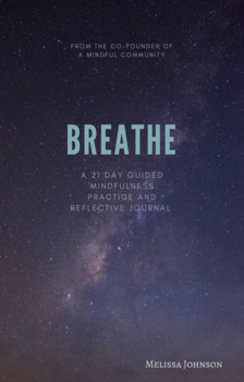 Breathe - A 21 Day Guided Mindfulness Meditation Practice