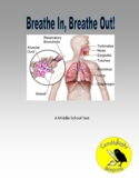 Breathe In, Breathe Out! - Science Reading Passage