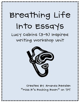 Breathing life into essays calkins