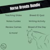 Breeds of Horses Unit