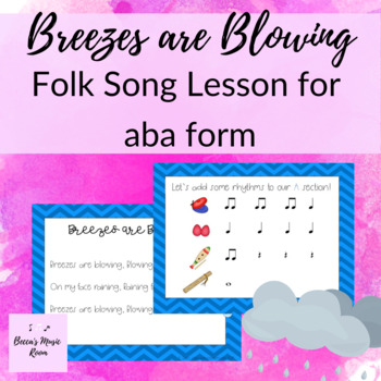 Breezes are Blowing: Elementary Music Lesson for aba form and improvisation