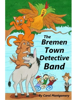 Bremen Town Detective Band–Brothers Grimm Fairy Tale adapted to Readers Theater