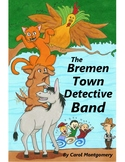 Bremen Town Detective Band Brothers Grimm Fairy Tale adapt