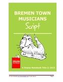 Bremen Town Musicians Script