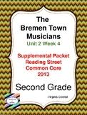 Bremen Town Musicians:  Second Grade Reading Street Supplemental Packet
