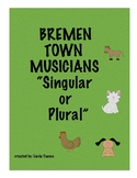 """Bremen Town Musicians - """"Singular or Plural"""""""