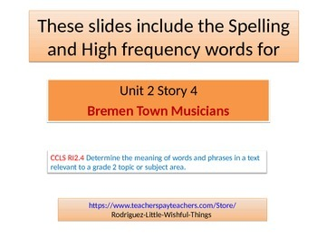 "2nd grade  2 Story 4 ""Bremen Town Musicians""words"