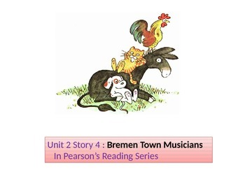 "2nd grade  2 Story 4 ""Bremen Town Musicians""words"