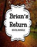 Brian's Return by Gary Paulsen - Novel Unit Bundle