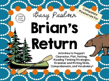 Brian's Return by Gary Paulsen: A Complete Novel Study!