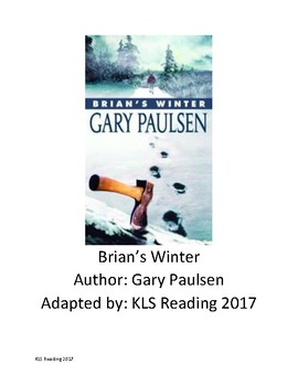 Brian's Winter Adapted Book - Summary Chapter Review Questions - Hatchet Sequel