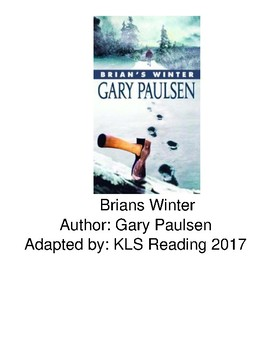 Brian's Winter - Adapted Book picture supported text Hatchet sequel Gary Paulsen