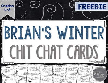 Brian's Winter Chit Chat Cards for Grades 4-8 Common Core Aligned FREEBIE