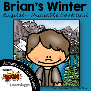 Brian's Winter [Gary Paulsen] Book Unit