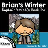 Brian's Winter Novel Study: vocabulary, comprehension, writing, skills
