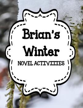 Brian's Winter by Gary Paulsen - Novel Activities Unit