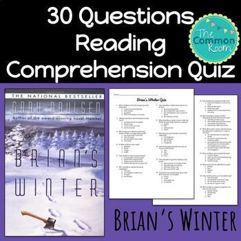 Brian's Winter (Paulsen)-Comprehension Test or Quiz