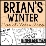 Brian's Winter Novel Study Unit Activities, In 2 Formats
