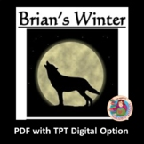 Brian's Winter, by Gary Paulsen: A PDF and Digital Novel Study