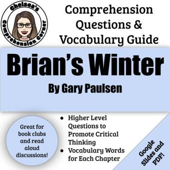 Brian's Winter by Gary Paulsen Comprehension Questions and Vocabulary Guide